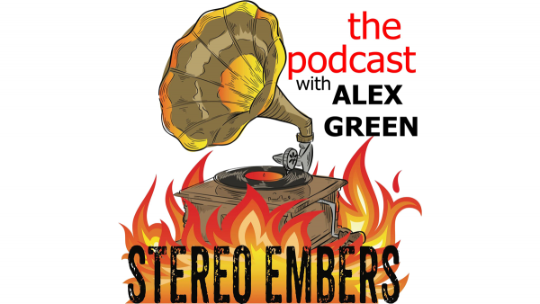 Stereo Embers Magazine and Podcast by Alex Green
